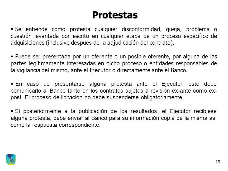 19 Protestas Se entiende como protesta cualquier disconformidad, queja, problema o cuestión levantada por escrito en cualquier etapa de un proceso esp