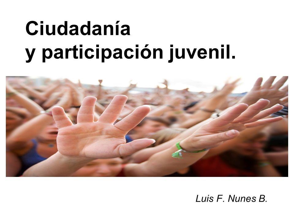 Ciudadanía y participación juvenil. Luis F. Nunes B.