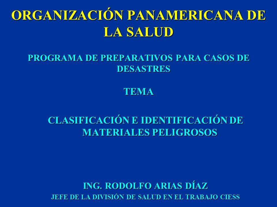 ORGANIZACIÓN PANAMERICANA DE LA SALUD PROGRAMA DE PREPARATIVOS PARA CASOS DE DESASTRES CURSO MANEJO DE EMERGENCIAS QUÍMICAS SAO PAULO, BRASIL, 4 AL 8