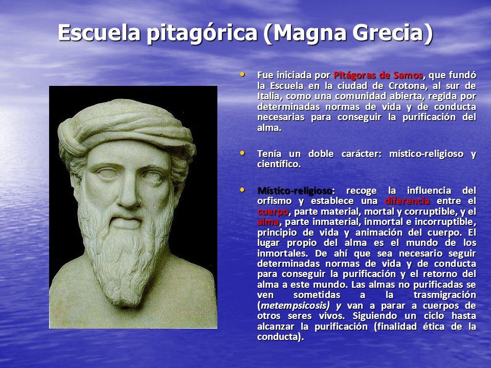 Escuela pitagórica (Magna Grecia) Fue iniciada por Pitágoras de Samos, que fundó la Escuela en la ciudad de Crotona, al sur de Italia, como una comuni