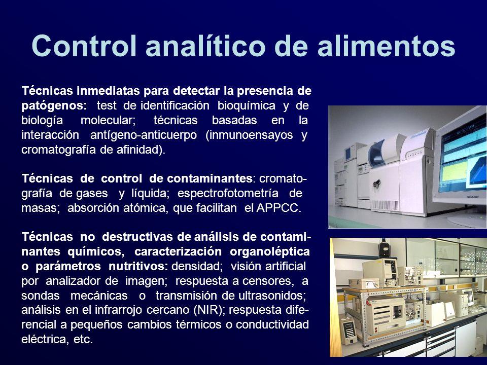 Control analítico de alimentos Técnicas inmediatas para detectar la presencia de patógenos: test de identificación bioquímica y de biología molecular;