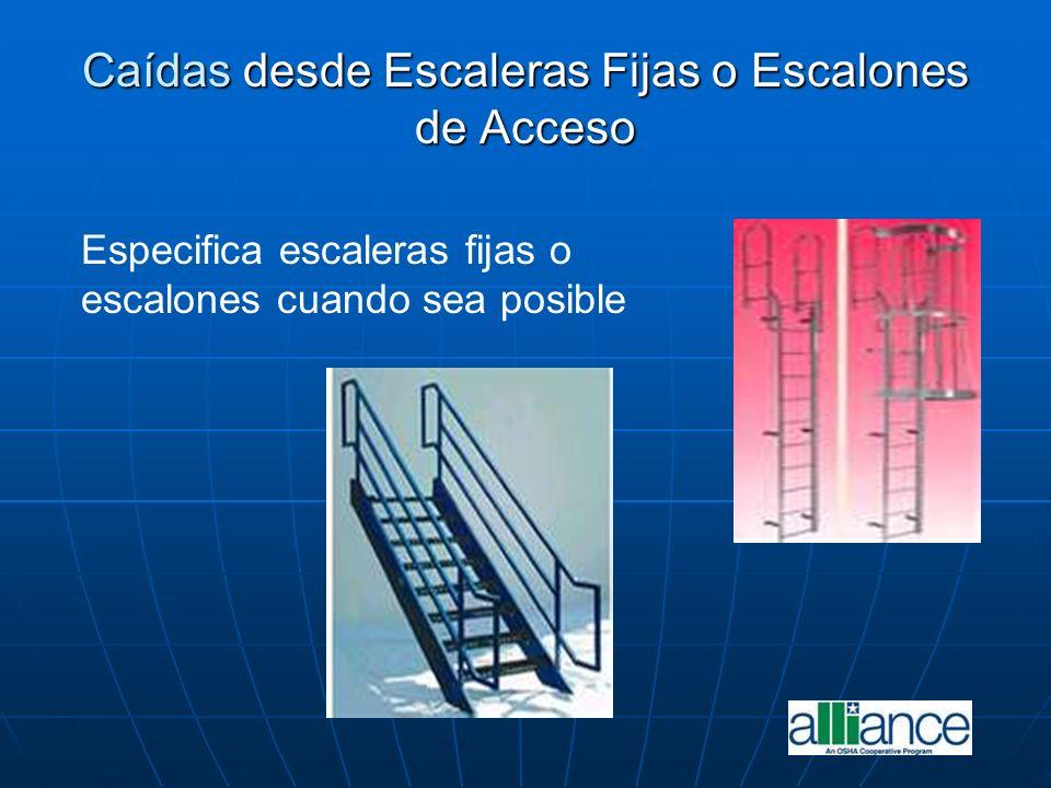 Caídas desde Escaleras Fijas o Escalones de Acceso Especifica escaleras fijas o escalones cuando sea posible
