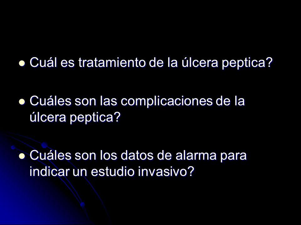 Cuál es tratamiento de la úlcera peptica? Cuál es tratamiento de la úlcera peptica? Cuáles son las complicaciones de la úlcera peptica? Cuáles son las