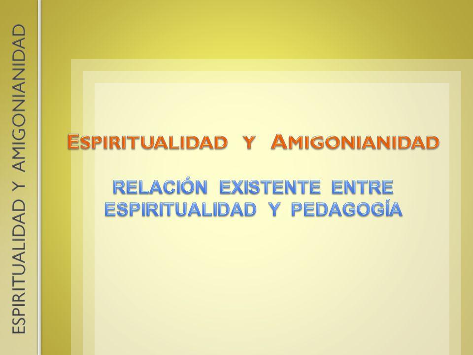 7.CONCIENCIA DE UNA ESPIRITUALIDAD PROPIA El P.