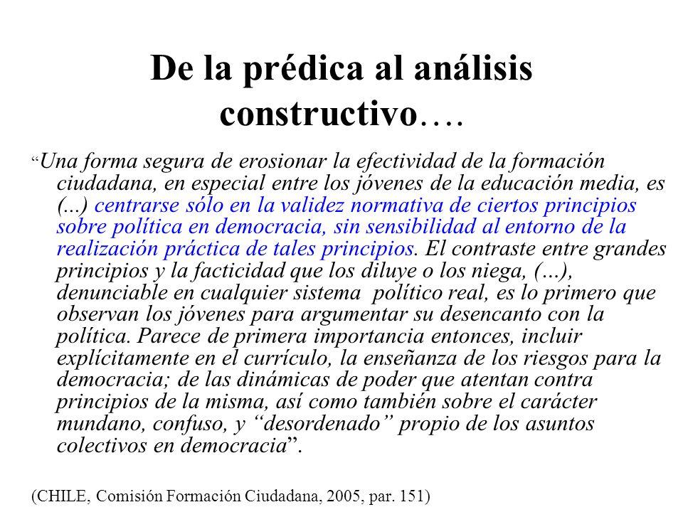 De la prédica al análisis constructivo….