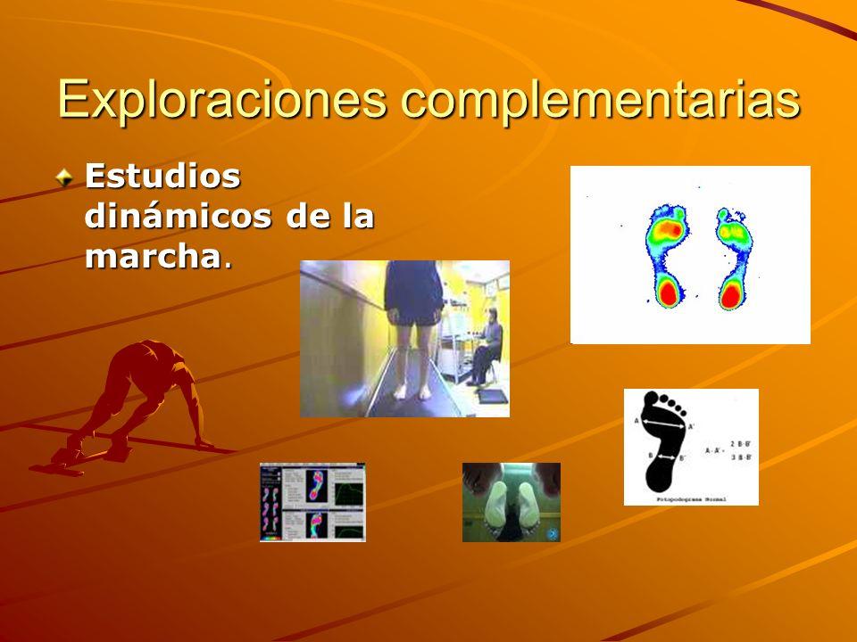 Exploraciones complementarias Estudios dinámicos de la marcha.