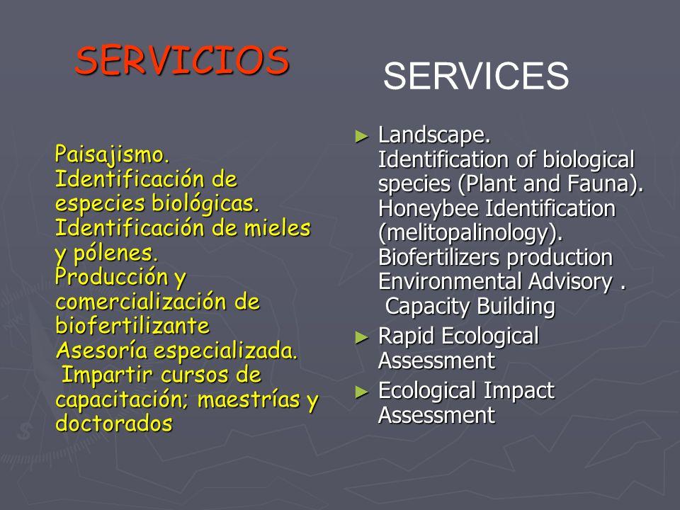 SERVICIOS Paisajismo. Identificación de especies biológicas.