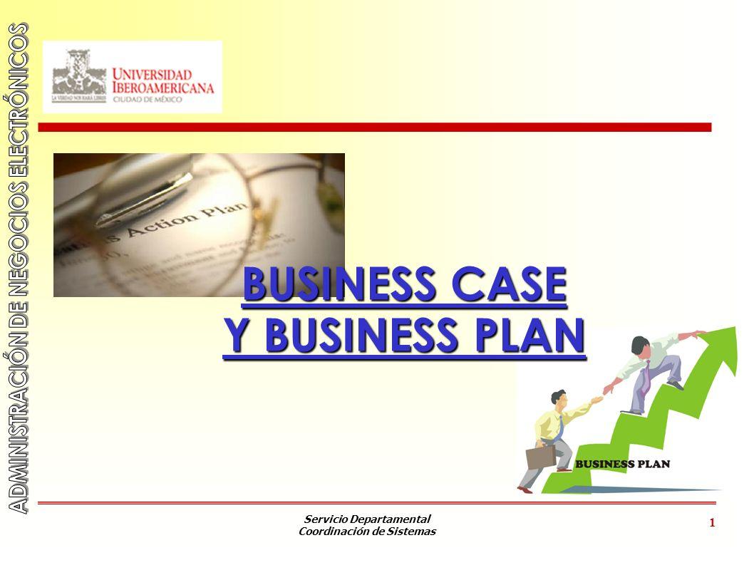 Servicio Departamental Coordinación de Sistemas 2 OBJETIVO 1.Conocer el concepto de Business Case.