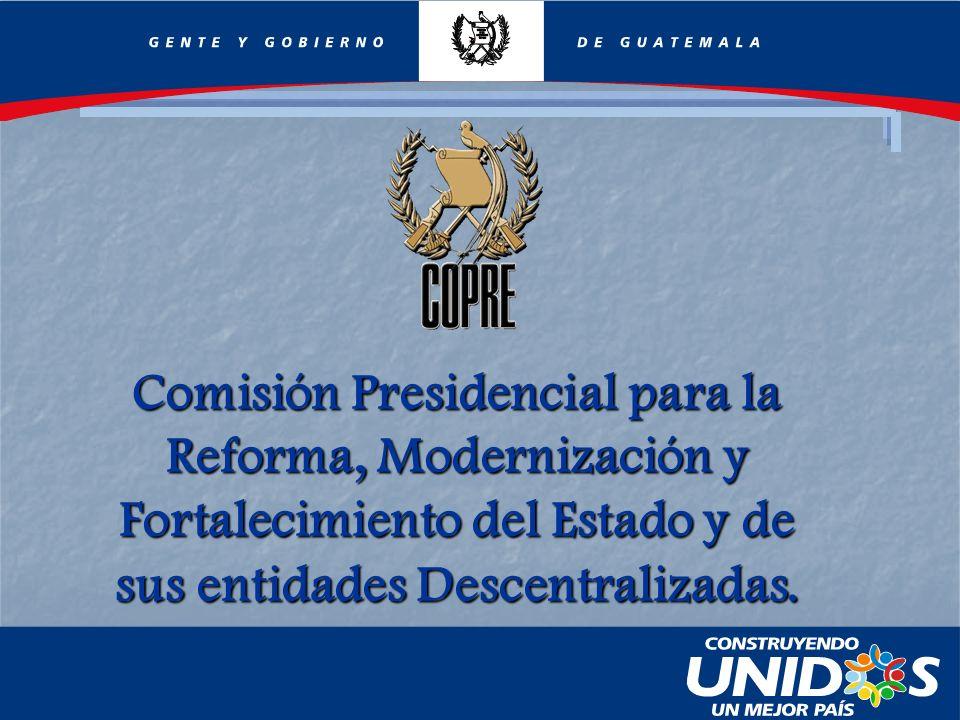 Comisión Presidencial para la Reforma, Modernización y Fortalecimiento del Estado y de sus entidades Descentralizadas.