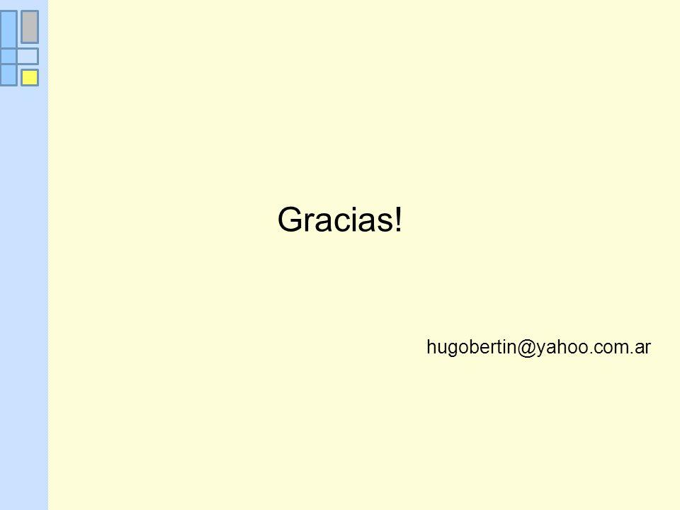 Gracias! hugobertin@yahoo.com.ar