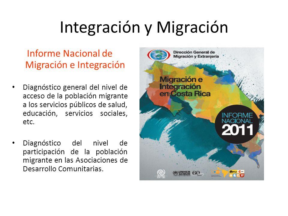 Integración y Migración Informe Nacional de Migración e Integración Diagnóstico general del nivel de acceso de la población migrante a los servicios p
