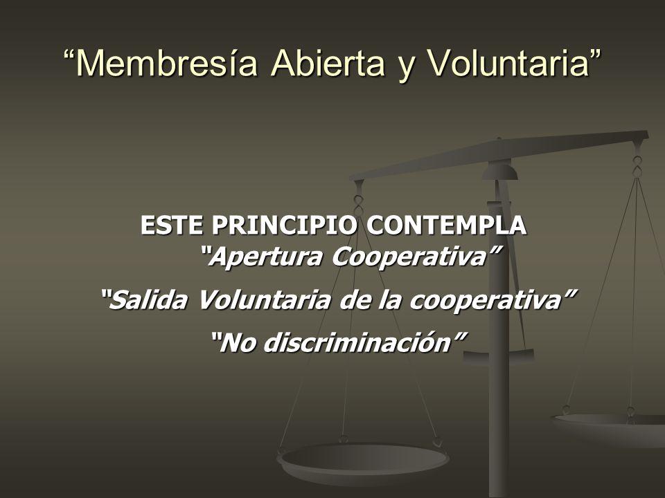 Los Principios Cooperativos 7 mo Principio Compromiso con la Comunidad Las cooperativas trabajan para el desarrollo sostenible de su comunidad por medio de políticas aceptadas por sus miembros