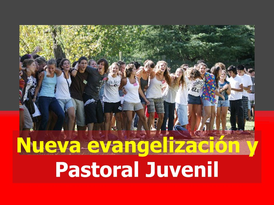 La nueva evangelización La nueva evangelización