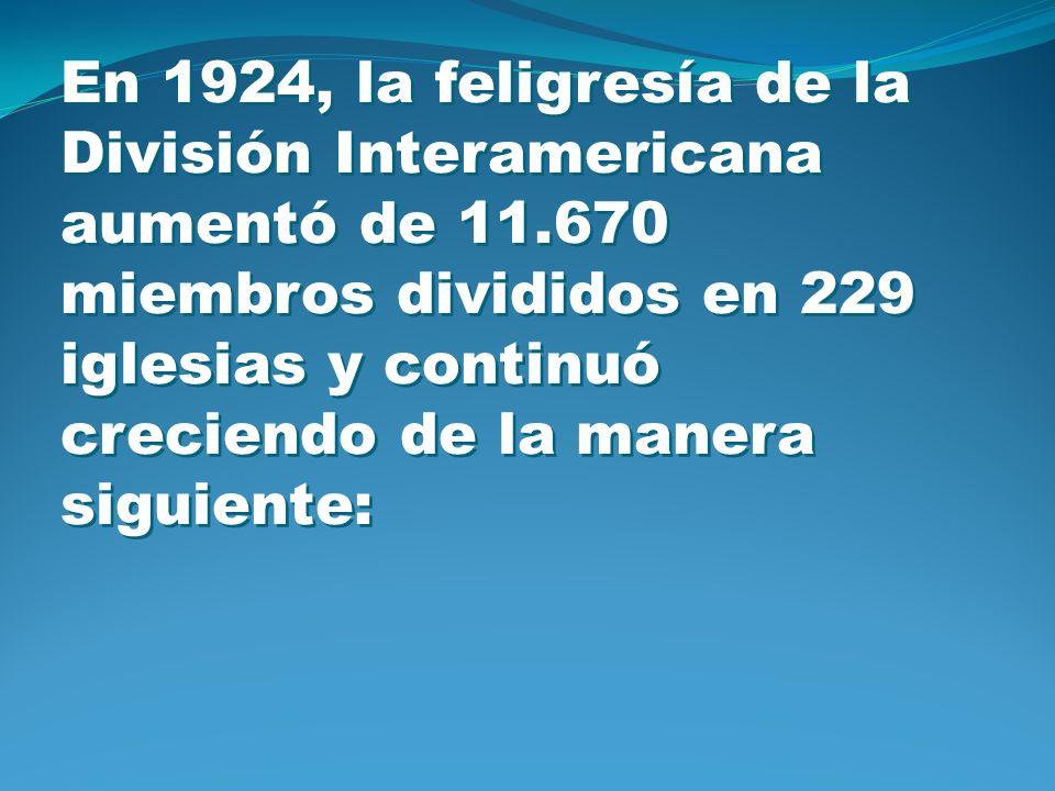En 1924, la feligresía de la División Interamericana aumentó de 11.670 miembros divididos en 229 iglesias y continuó creciendo de la manera siguiente: