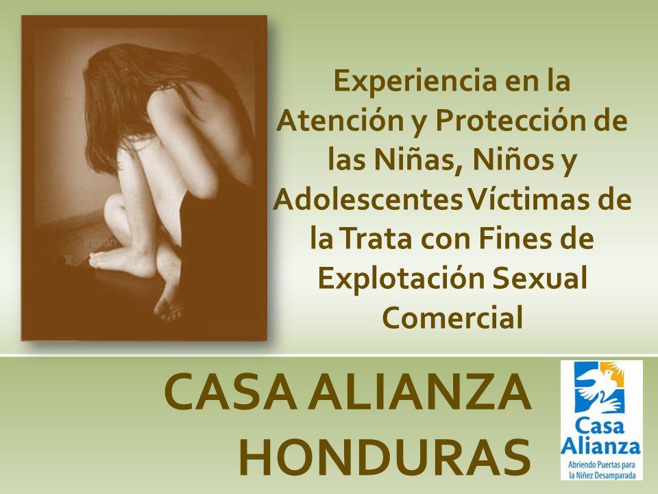 Experiencia en la Atención y Protección de las Niñas, Niños y Adolescentes Víctimas de la Trata con Fines de Explotación Sexual Comercial CASA ALIANZA
