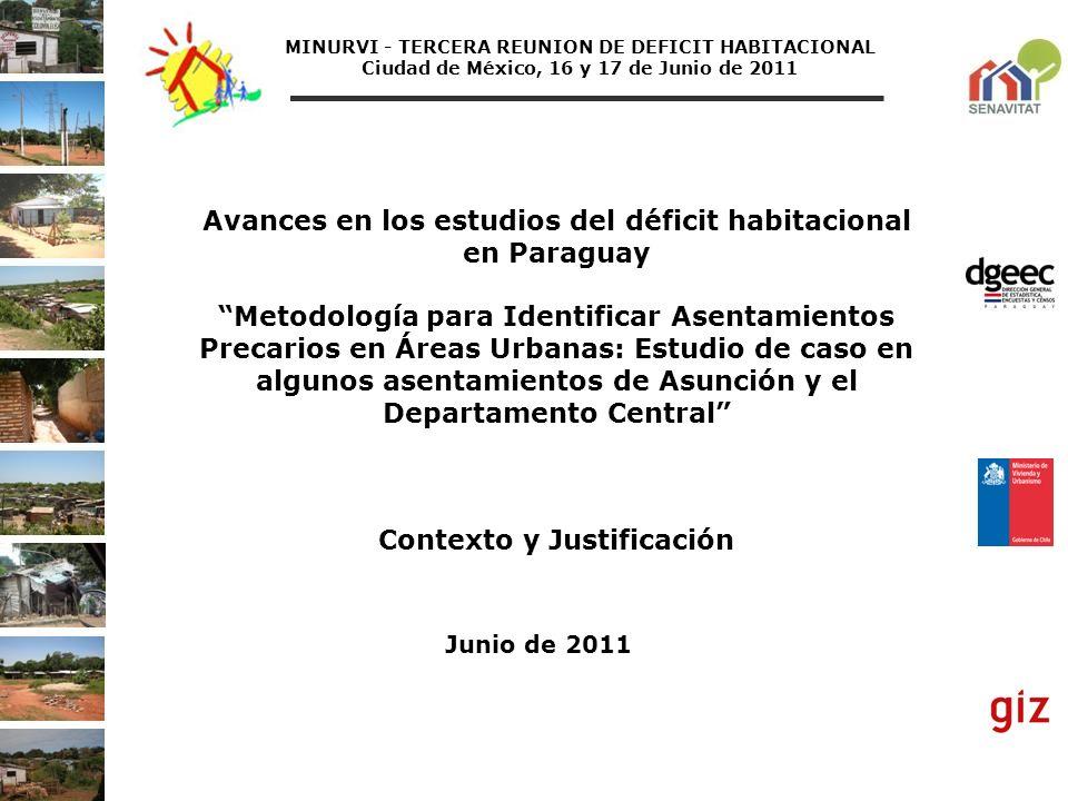 Avances en los estudios del déficit habitacional en Paraguay Metodología para Identificar Asentamientos Precarios en Áreas Urbanas: Estudio de caso en