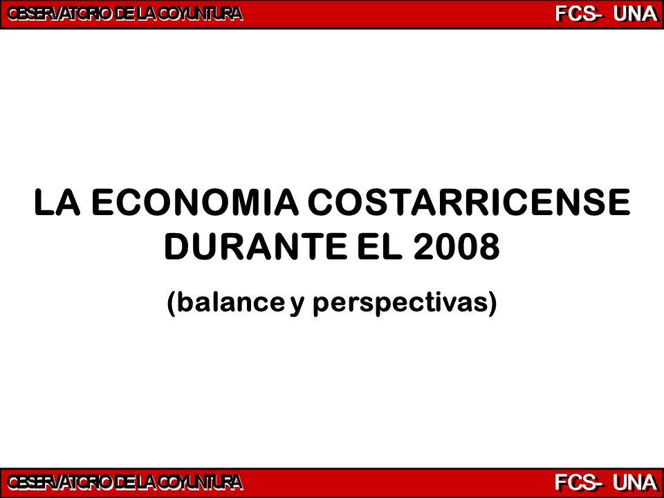 LA ECONOMIA COSTARRICENSE DURANTE EL 2008 (balance y perspectivas)