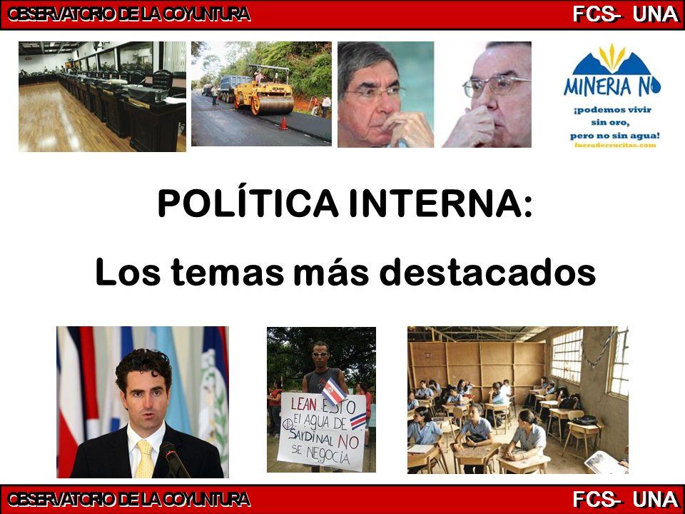 POLÍTICA INTERNA: Los temas más destacados
