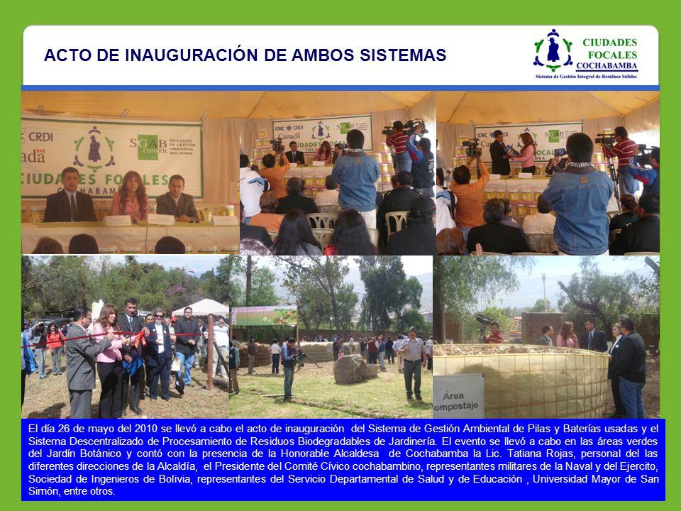 ACTO DE INAUGURACIÓN DE AMBOS SISTEMAS El día 26 de mayo del 2010 se llevó a cabo el acto de inauguración del Sistema de Gestión Ambiental de Pilas y