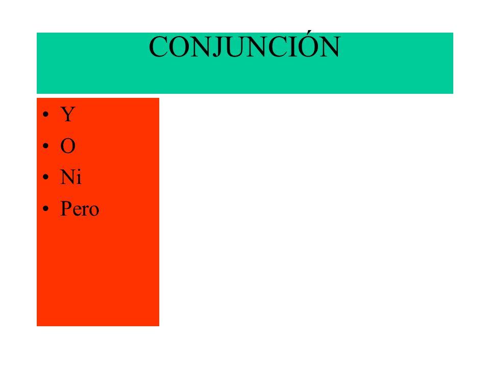 Preposición AANTEBAJOCON CONTRADEDESDEEN ENTREEXCEPTOHACIAHASTA MENOS MEDIANTE PORPARA SEGÚNSINSOBRETRAS