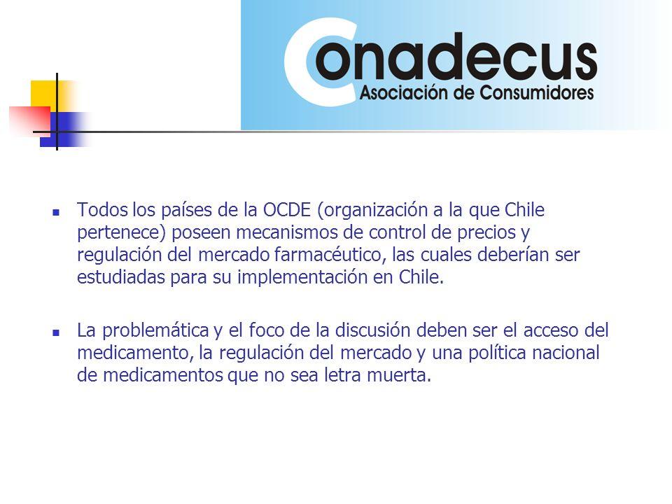 Todos los países de la OCDE (organización a la que Chile pertenece) poseen mecanismos de control de precios y regulación del mercado farmacéutico, las cuales deberían ser estudiadas para su implementación en Chile.