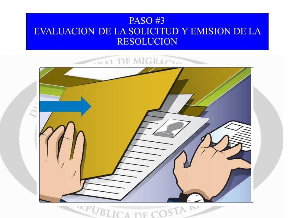 PASO #3 EVALUACION DE LA SOLICITUD Y EMISION DE LA RESOLUCION