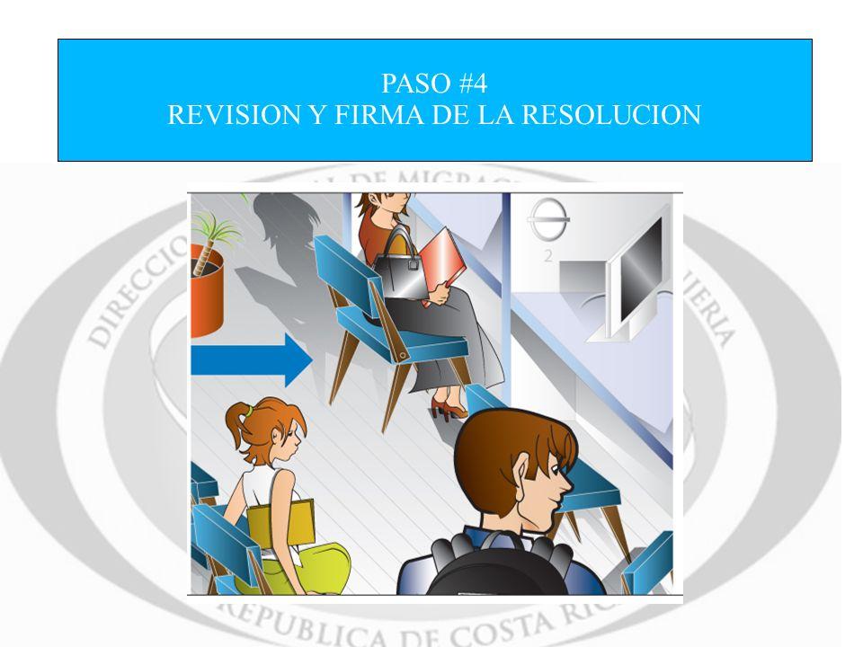 PASO #4 REVISION Y FIRMA DE LA RESOLUCION