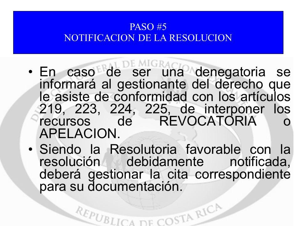 En caso de ser una denegatoria se informará al gestionante del derecho que le asiste de conformidad con los artículos 219, 223, 224, 225, de interpone