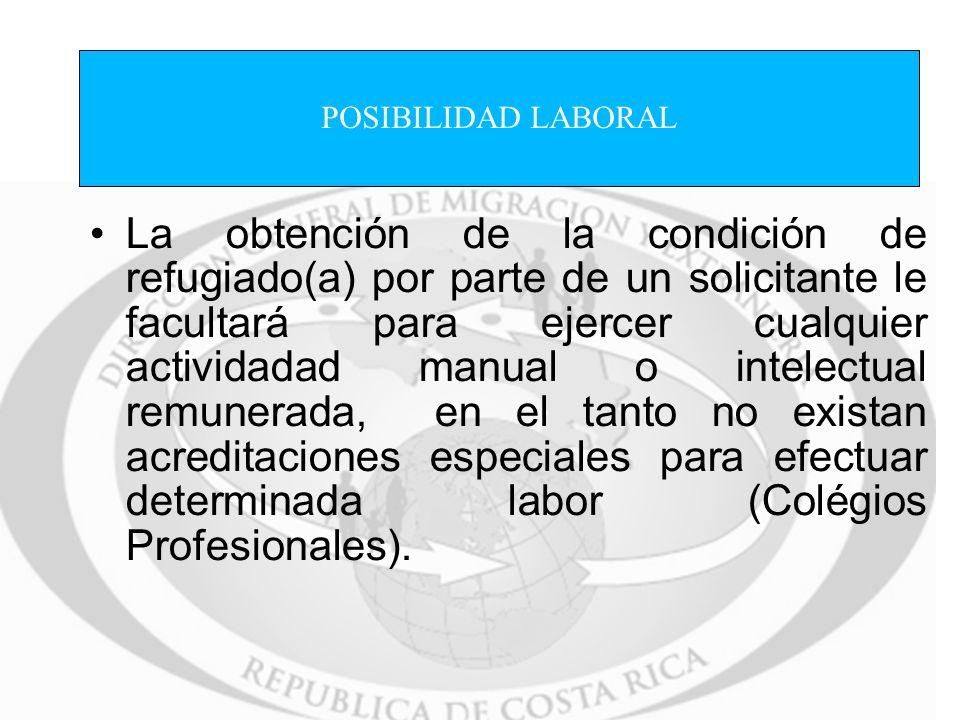La obtención de la condición de refugiado(a) por parte de un solicitante le facultará para ejercer cualquier actividadad manual o intelectual remunera