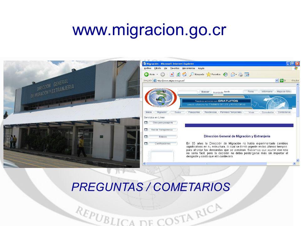 PREGUNTAS / COMETARIOS www.migracion.go.cr