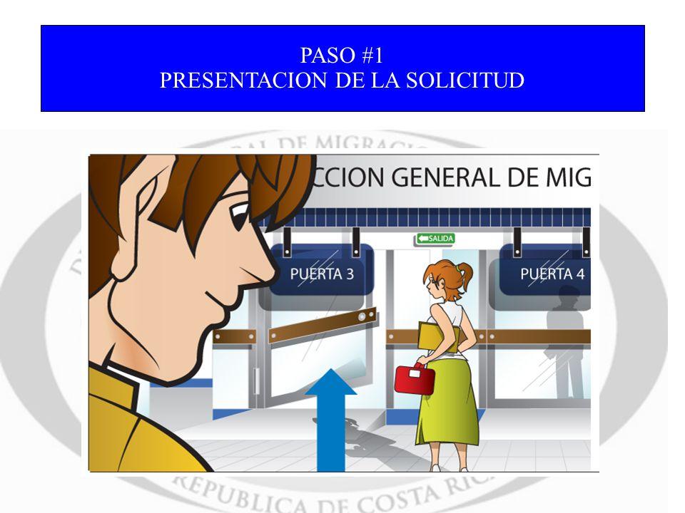 PASO #1 PRESENTACION DE LA SOLICITUD