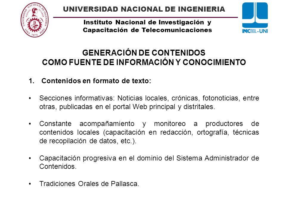 Instituto Nacional de Investigación y Capacitación de Telecomunicaciones UNIVERSIDAD NACIONAL DE INGENIERIA GENERACIÓN DE CONTENIDOS COMO FUENTE DE IN