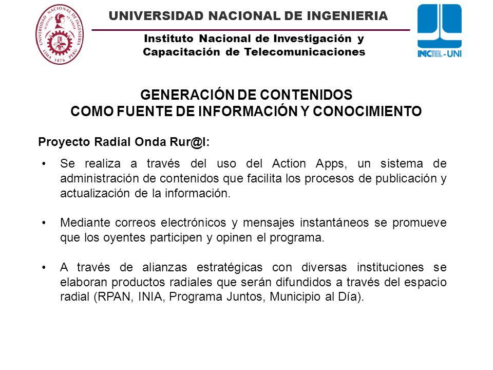 Instituto Nacional de Investigación y Capacitación de Telecomunicaciones UNIVERSIDAD NACIONAL DE INGENIERIA Se realiza a través del uso del Action App