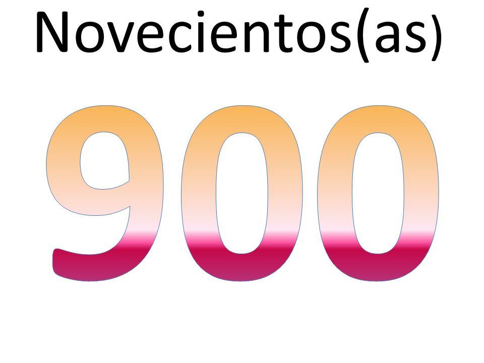 Novecientos(as )