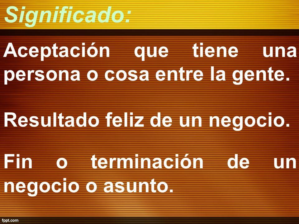 Definición: Con origen en el término latino exitus (salida), el concepto se refiere al efecto o la consecuencia acertada de una acción o de un emprendimiento.