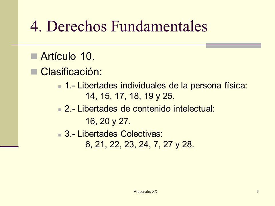 Preparatic XX6 4.Derechos Fundamentales Artículo 10.