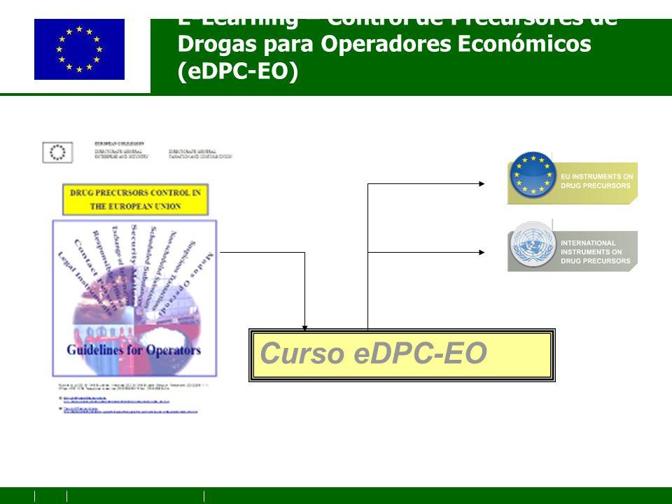 E-Learning – Control de Precursores de Drogas para Operadores Económicos (eDPC-EO) Curso eDPC-EO
