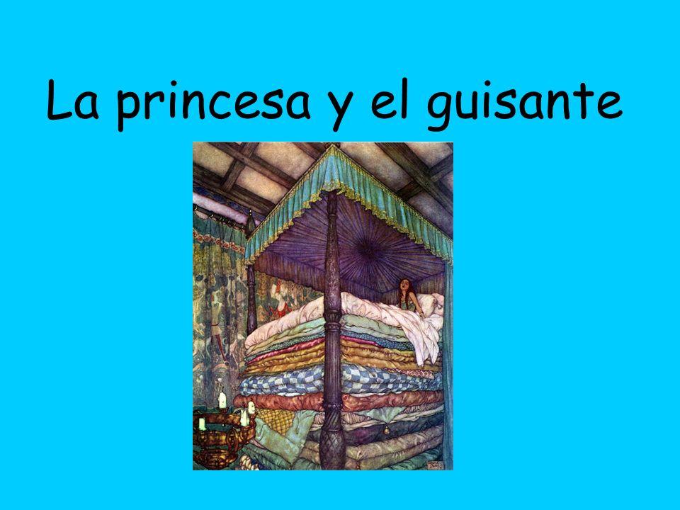 Pero, el príncipe sabe (knows) que sola una princesa falsa puede dormir con un guisante debajo de la cama, y le grita a ella- ¡Tu no eres una princesa.
