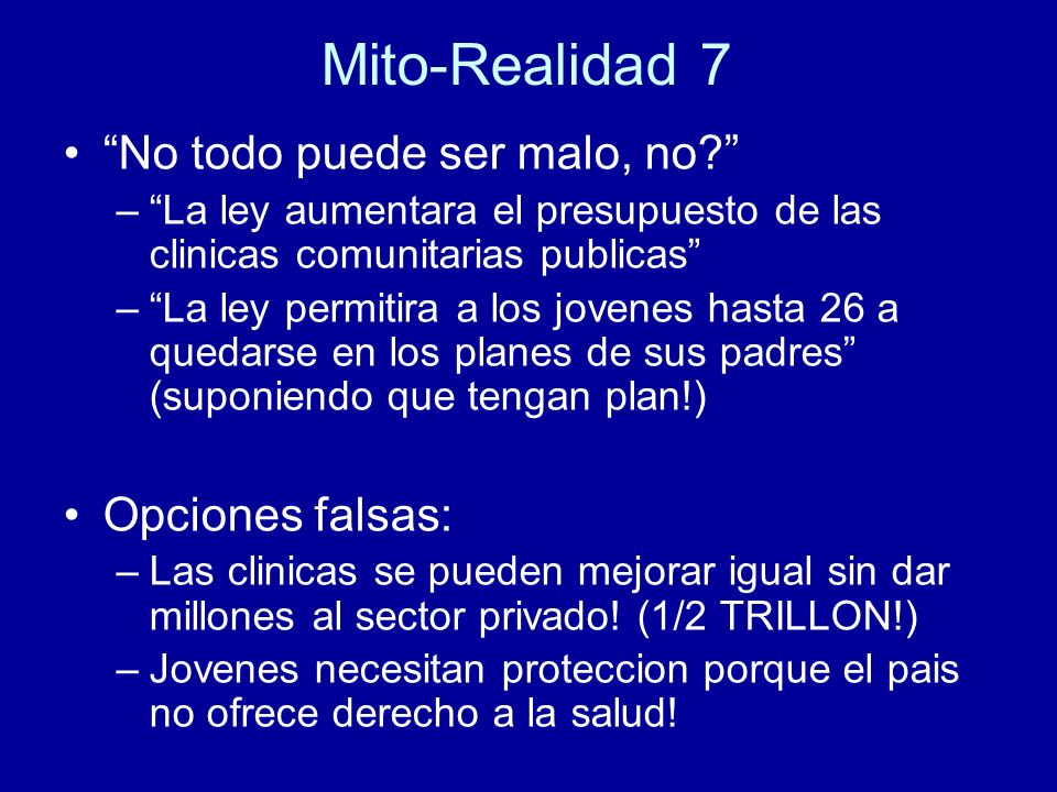 Mito-Realidad 7 No todo puede ser malo, no.