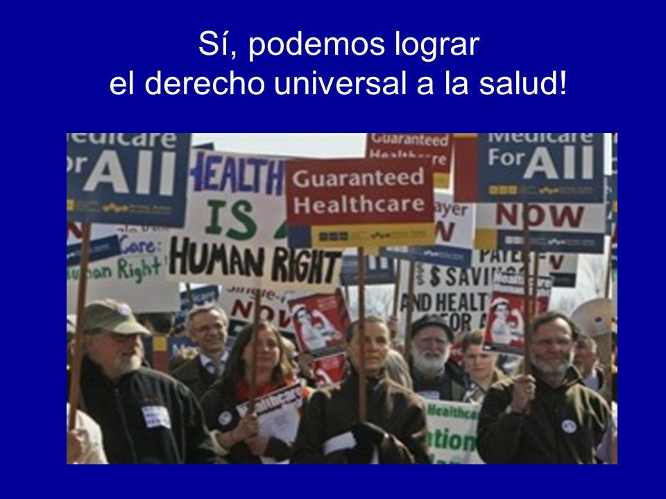 Sí, podemos lograr el derecho universal a la salud!