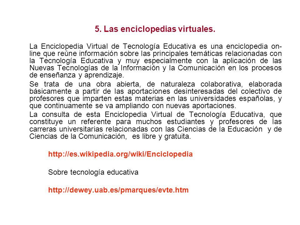 5. Las enciclopedias virtuales.