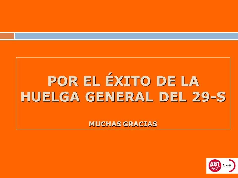 POR EL ÉXITO DE LA HUELGA GENERAL DEL 29-S MUCHAS GRACIAS