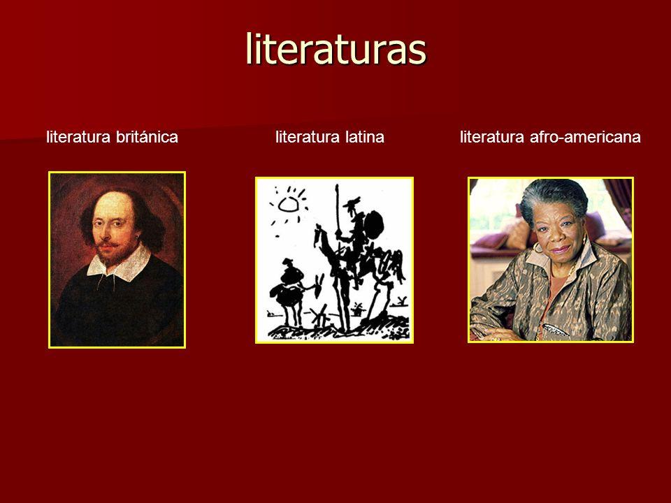 literaturas literatura británicaliteratura latinaliteratura afro-americana