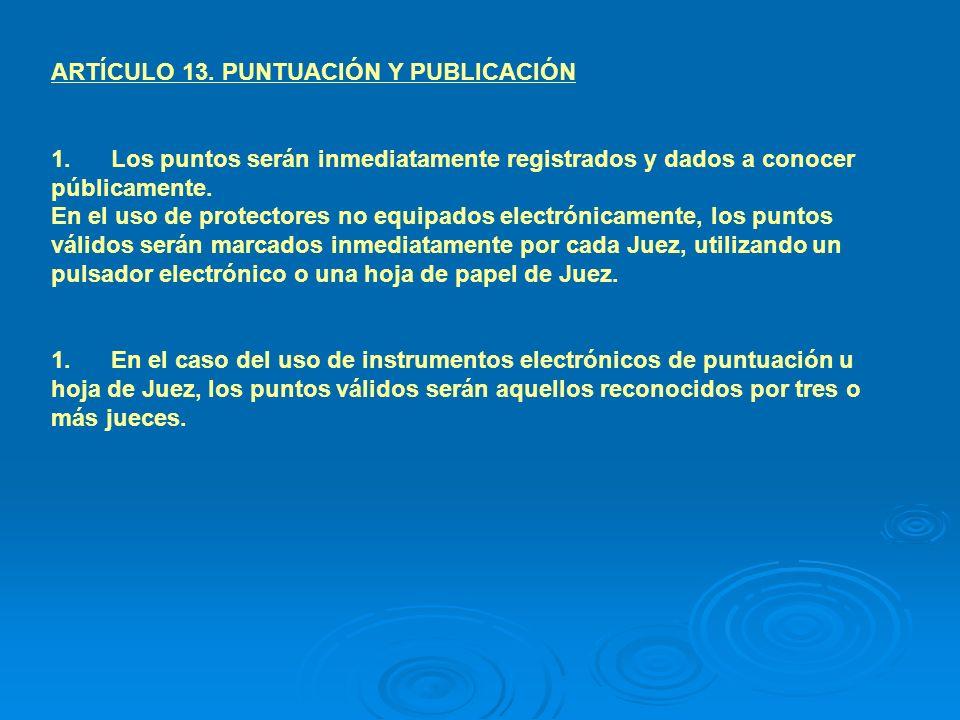Artículo 14 Actos prohibidos y penalizaciones: 1.