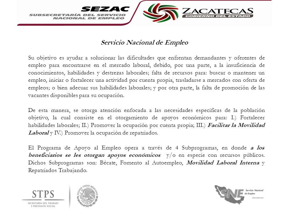 Servicio Nacional de Empleo Su objetivo es ayudar a solucionar las dificultades que enfrentan demandantes y oferentes de empleo para encontrarse en el