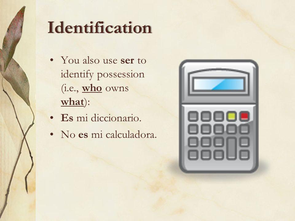 Identification T.O.P.I.C.The fourth letter of T.O.P.I.C. refers to identification. This can be used to name people: Ella es mi prima. places: Springfi
