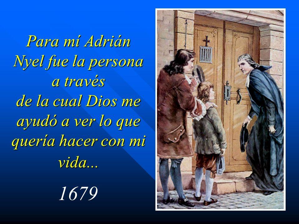Para mí Adrián Nyel fue la persona a través de la cual Dios me ayudó a ver lo que quería hacer con mi vida... 1679