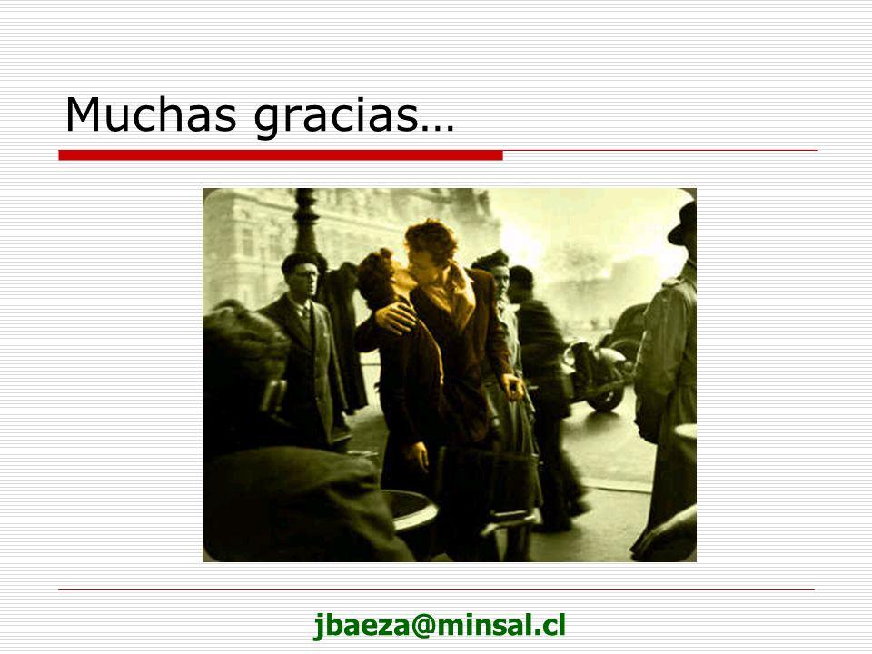 Muchas gracias… jbaeza@minsal.cl