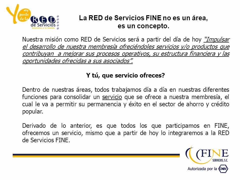Nuestra misión como RED de Servicios será a partir del día de hoy Impulsar el desarrollo de nuestra membresía ofreciéndoles servicios y/o productos que contribuyan a mejorar sus procesos operativos, su estructura financiera y las oportunidades ofrecidas a sus asociados.