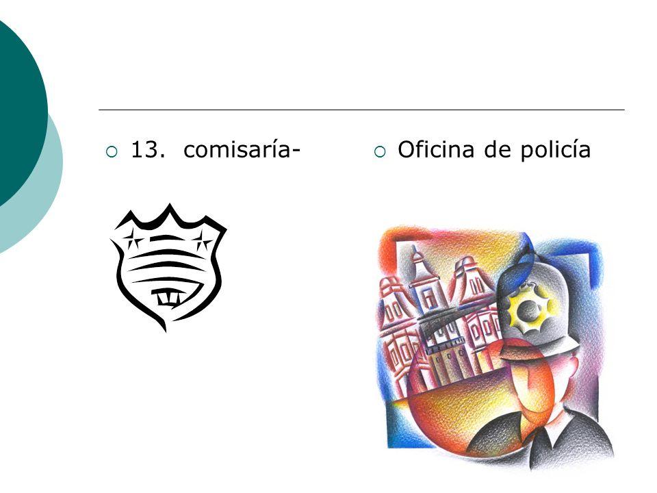 13. comisaría- Oficina de policía